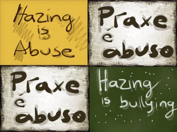 Hazing is abuse and bullying